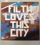 Filth - Loves the City